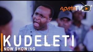 Kudeleti (2021 Yoruba Movie)