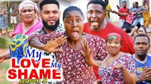 My Love My Shame Season 8