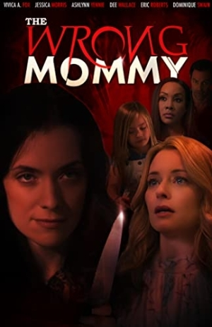 The Wrong Mommy (2019) (Movie)