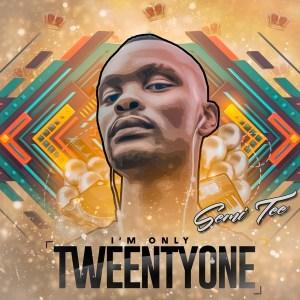 Semi Tee – I'M ONLY TWEENTYONE (Album)