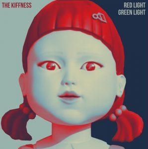The Kiffness – Red Light, Green Light