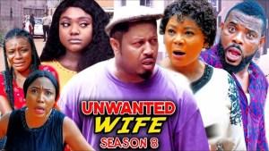 Unwanted Wife Season 8
