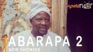 Abarapa Part 2 (2021 Yoruba Movie)