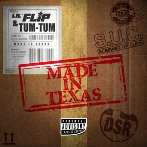 Lil Flip & Tum Tum - Made In Texas (Album)