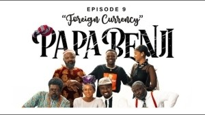 Papa Benji: Episode 9 (Foreign Currency)