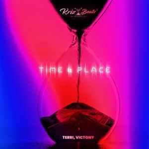 Krizbeatz – Time And Place ft. Terri & Victony