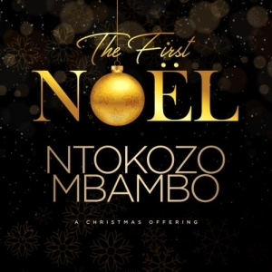 Ntokozo Mbambo – Oh Come Let Us Adore Him (Live)