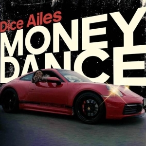 Dice Ailes – Money Dance (Video)