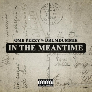 OMB Peezy - In The Meantime (EP)