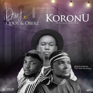 Dessy ft. QDot & Oberz – Koronu (Prod. Dokta Frabz)