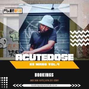 AcuteDose – Ke Mang Vol.4 Mix