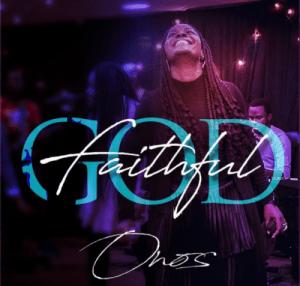 Onos Ariyo – Faithful God