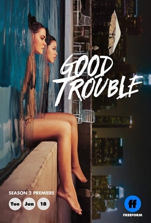 TV Series; Good Trouble S02 E14 - In Good Conscience