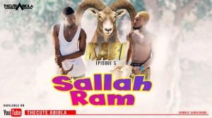 TheCute Abiola – KABI Episode 5 (Salah Ram) (Comedy Video)