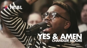 Maverick City – Yes & Amen Ft. Chandler Moore
