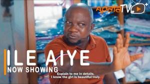 Ile Aye (2021 Yoruba Movie)