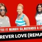 Ladytee – Forever Love ft Mangiv sa, Mayandis & Linbae