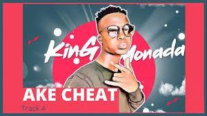 King Monada – Ake Cheat (Lockdown 2020)