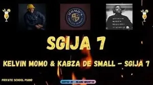 Kelvin Momo & Kabza De Small – Sgija 7