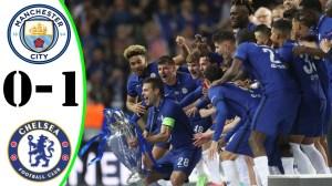 Manchester City vs Chelsea 0 - 1  (Champions League Final Goals & Highlights 2021)