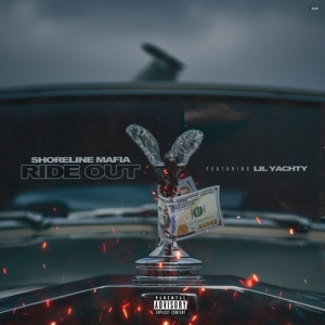 Shoreline Mafia Ft. Lil Yachty - Ride Out