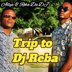 Allyz & Reba da Dj – Trip to Dj Reba