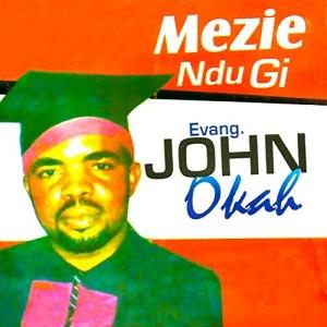 Evang. John Okah - Imeri Wo Diroya Odugu