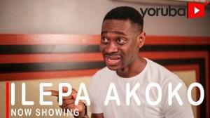 Ilepa Akoko (2021 Yoruba Movie)