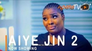 Aiye Jin Part 2 (2021 Yoruba Movie)