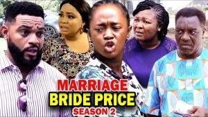 Marriage Bride Price Season 2