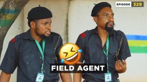 Mark Angel – Field Agent (Episode 329) (Comedy Video)