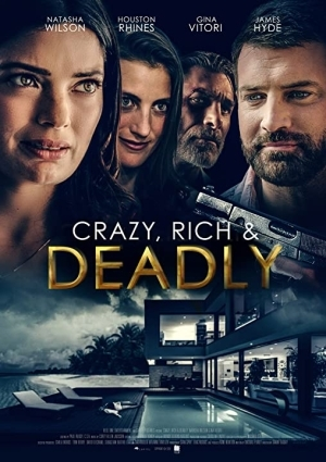 Crazy, Rich and Deadly (2020)