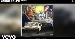 Young Dolph – Sunshine