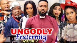 Ungodly Fraternity Season 2