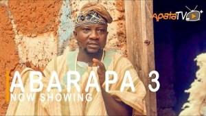 Abarapa Part 3 (2021 Yoruba Movie)