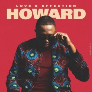 Howard – Love & Affection (Album)