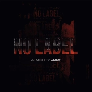 YBN Almighty Jay – No Label