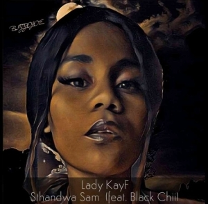 Lady KayF – Sthandwa Sam ft. Black Chii
