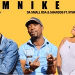 Da Small RSA x Shandos – Mnike Ft Nthaby DE MC