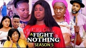 A Fight For Nothing Season 5