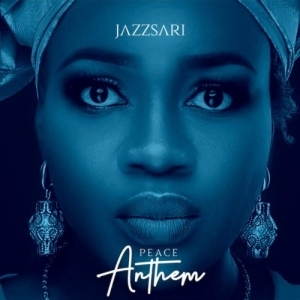 Jazzsari – Peace Anthem