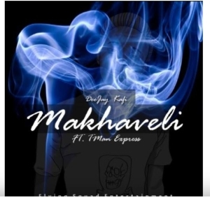 Deejay Kafi – Makhaveli Ft.Tman Express