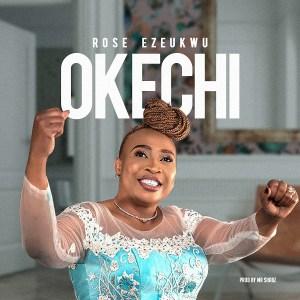 Rose Ezeukwu – Okechi