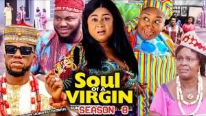 Soul Of A Virgin Season 8