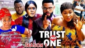 Trust No One (2021 Nollywood Movie)
