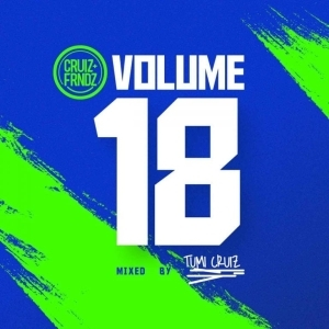 Tumi Cruiz – Cruiz & friends Vol. 18 Mix