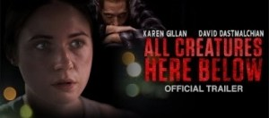 All Creatures Here Below (2018) (Official Trailer)