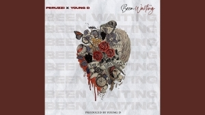 "Peruzzi - Been Waiting ft. Young ""D"""