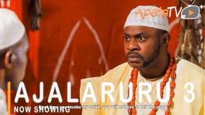 Ajalaruru Part 3 (2021 Yoruba Movie)