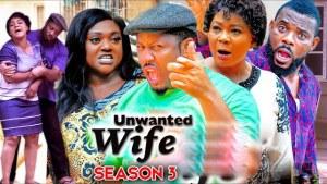 Unwanted Wife Season 3